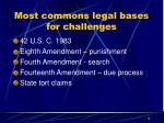 most commons legal bases for challenges