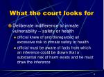 what the court looks for