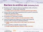 barriers to archive use following corti