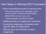 next steps in refining roi framework