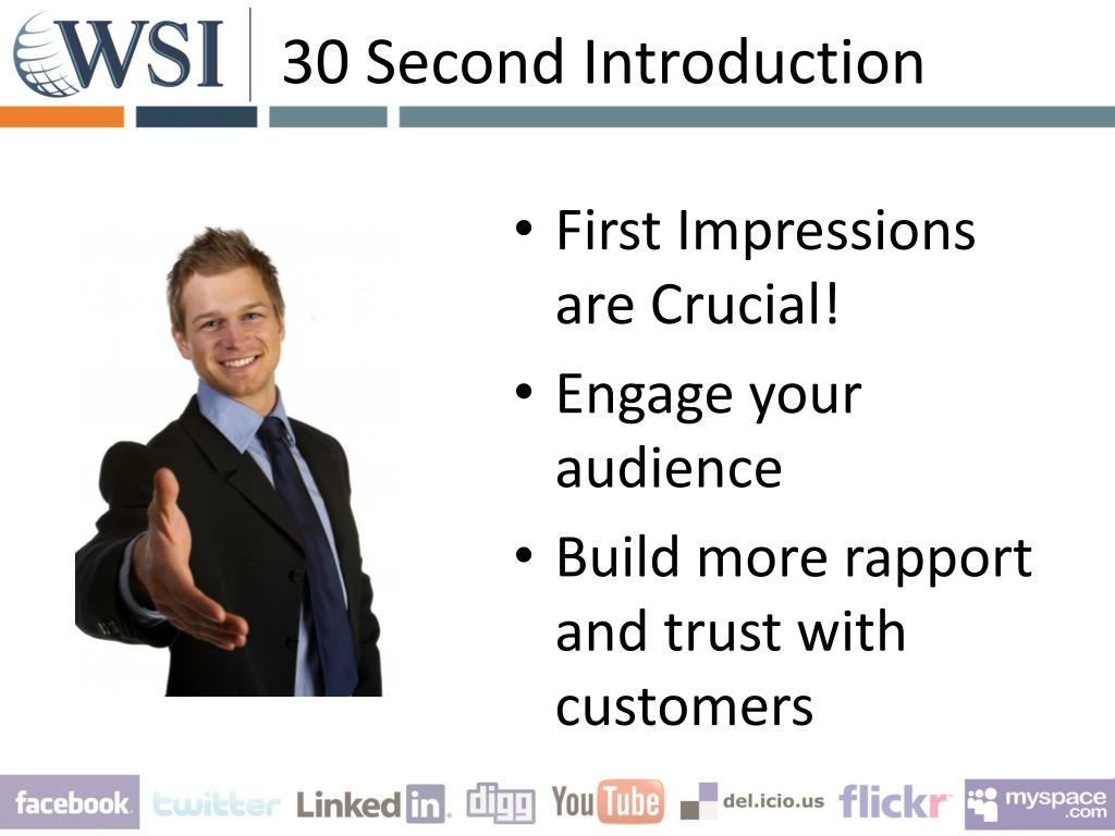 30 Second Introduction