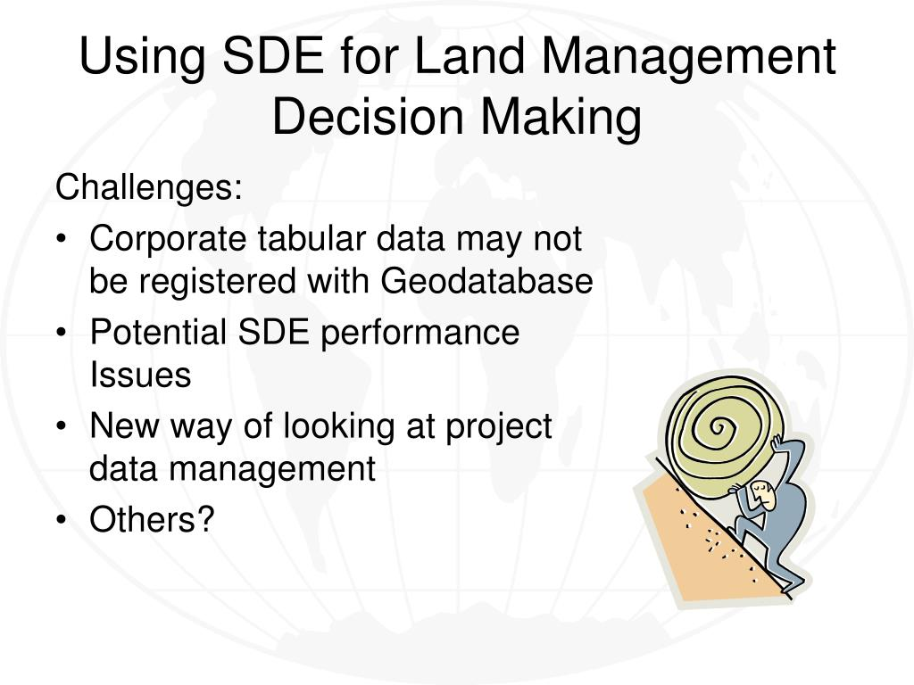 Using SDE for Land Management Decision Making