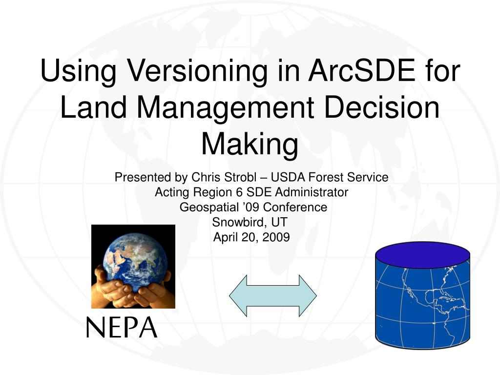 PPT - Using Versioning in ArcSDE for Land Management
