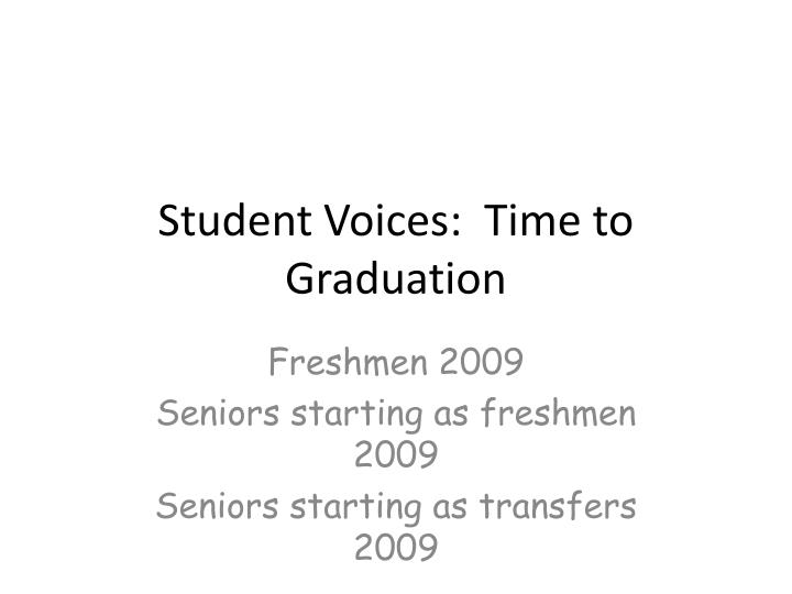 student voices time to graduation n.