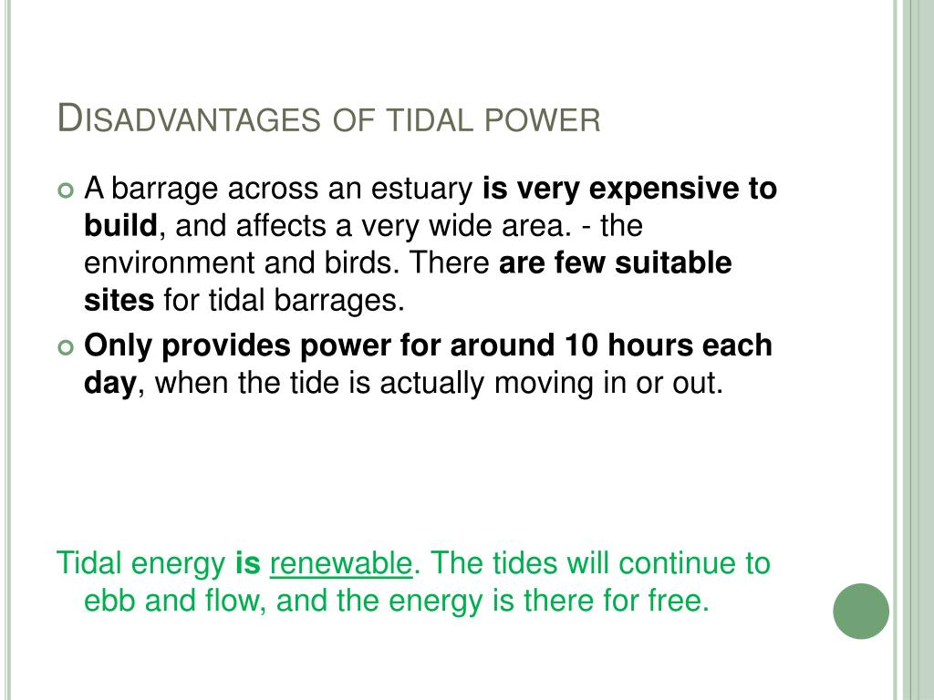 Disadvantages of tidal power