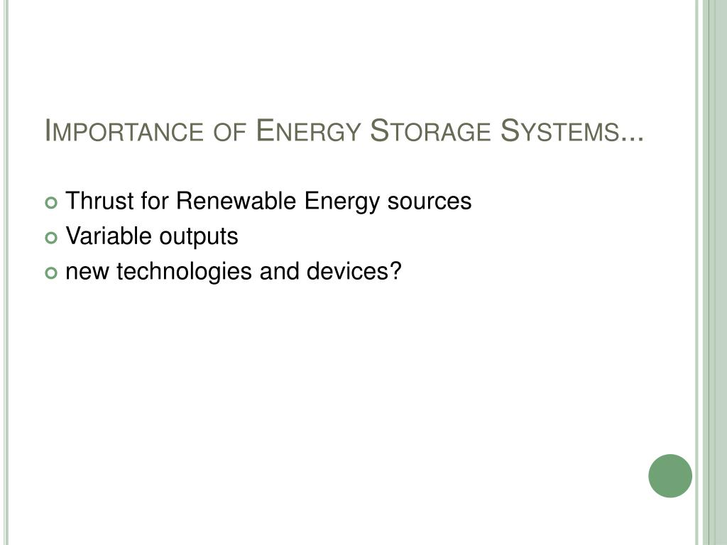 Importance of Energy Storage Systems...