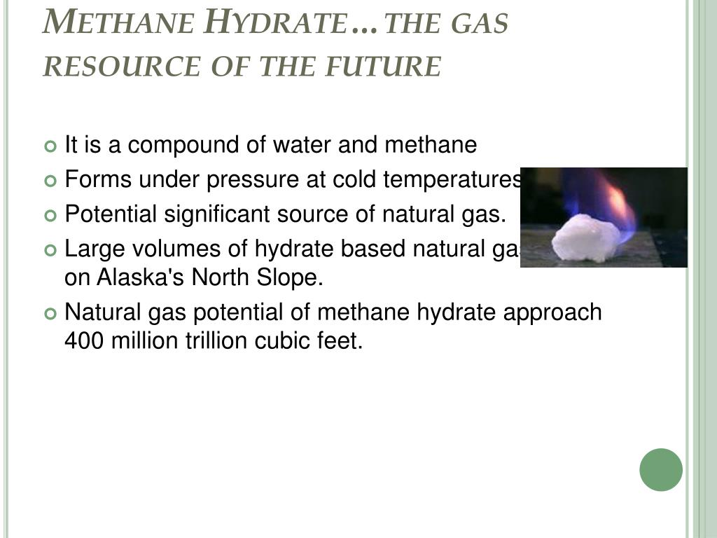 Methane Hydrate…the gas resource of the future