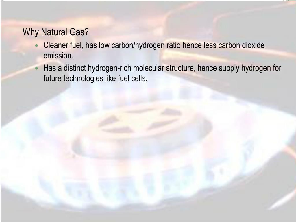 Why Natural Gas?