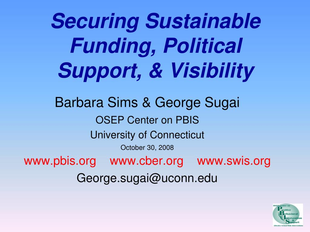securing sustainable funding political support visibility l.