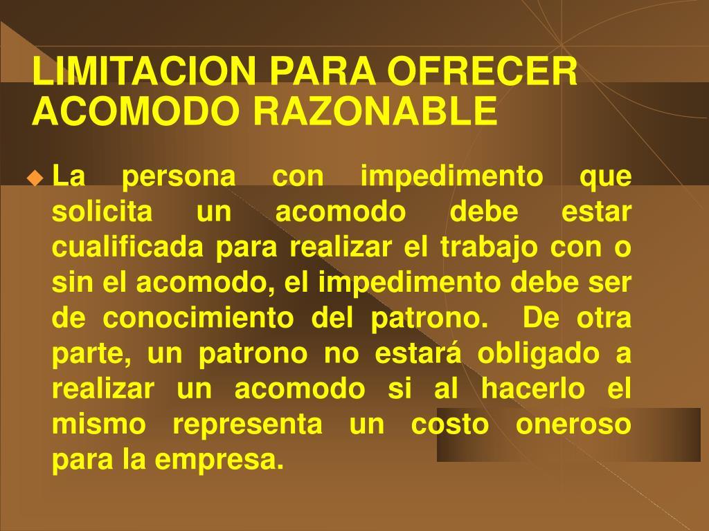 LIMITACION PARA OFRECER ACOMODO RAZONABLE