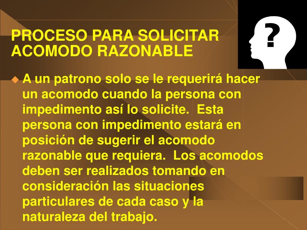 PROCESO PARA SOLICITAR ACOMODO RAZONABLE
