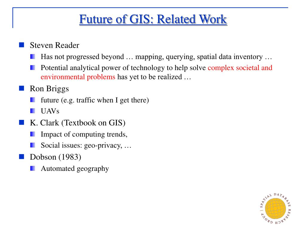 Future of GIS: Related Work