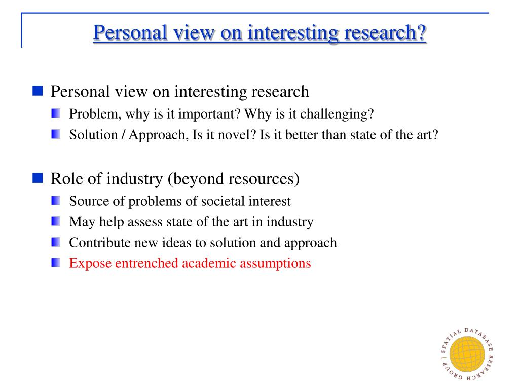 Personal view on interesting research?