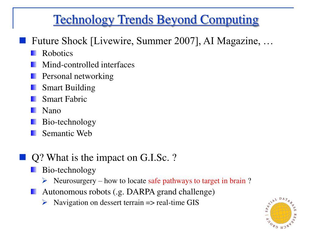 Technology Trends Beyond Computing