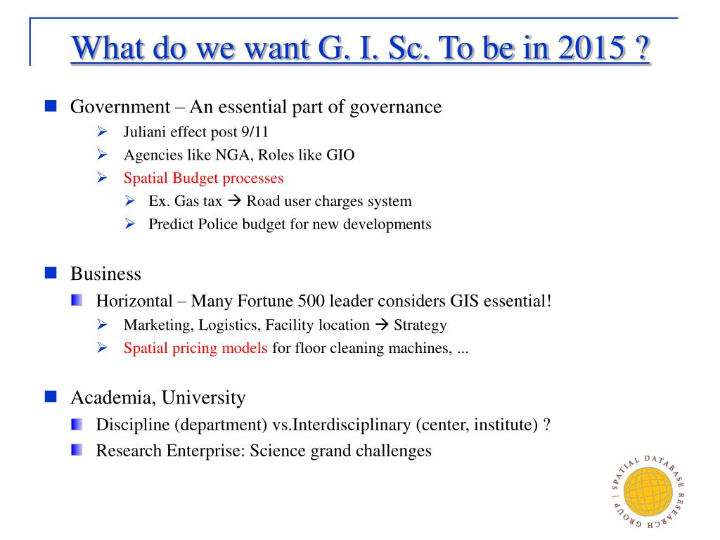 What do we want G. I. Sc. To be in 2015 ?