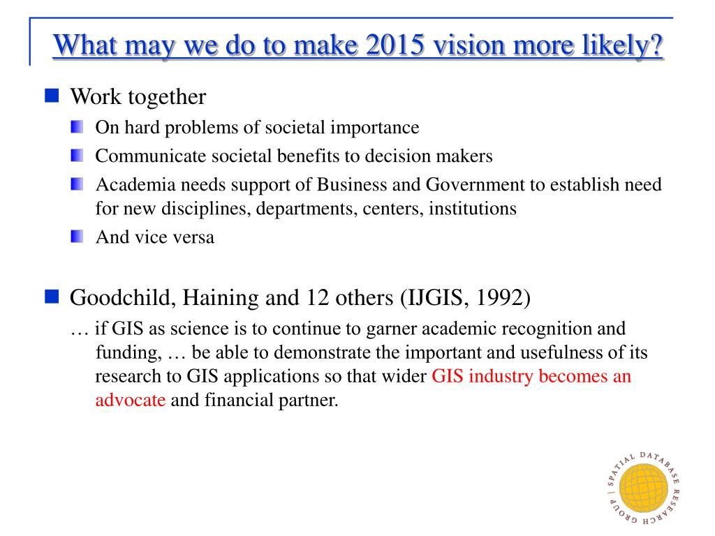 What may we do to make 2015 vision more likely?
