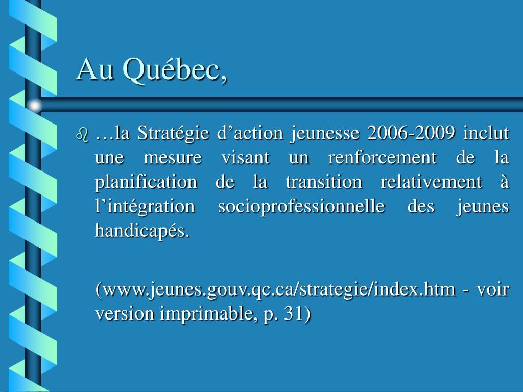 Au Québec,
