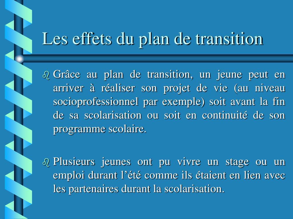 Les effets du plan de transition