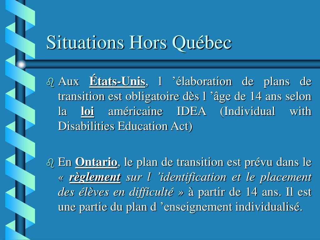 Situations Hors Québec