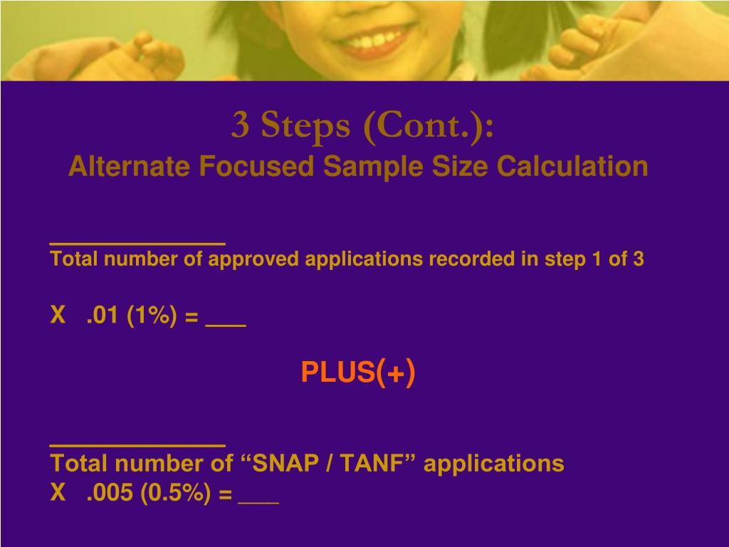 3 Steps (Cont.):