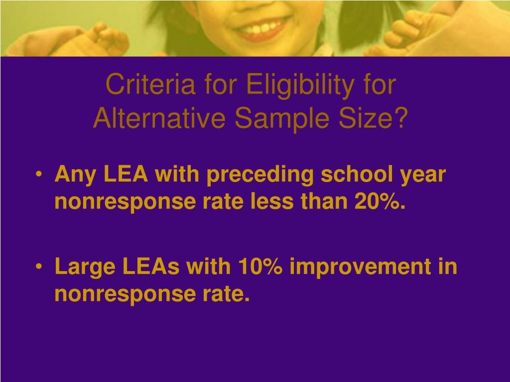 Criteria for Eligibility for Alternative Sample Size?