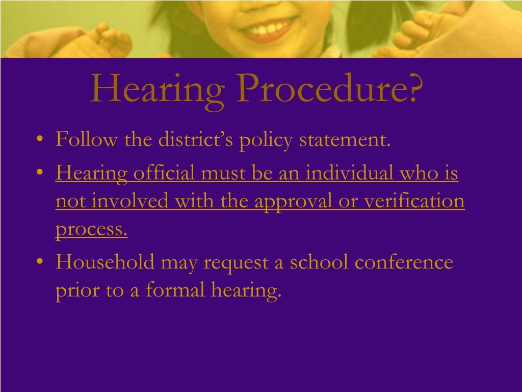 Hearing Procedure?