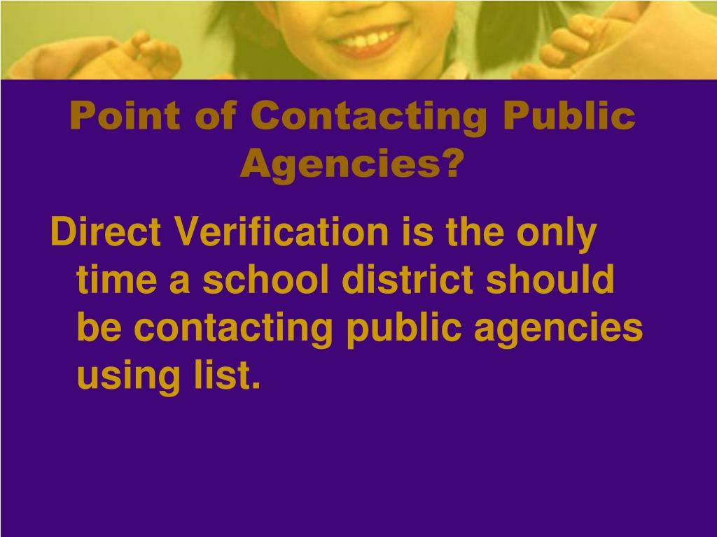 Point of Contacting Public Agencies?