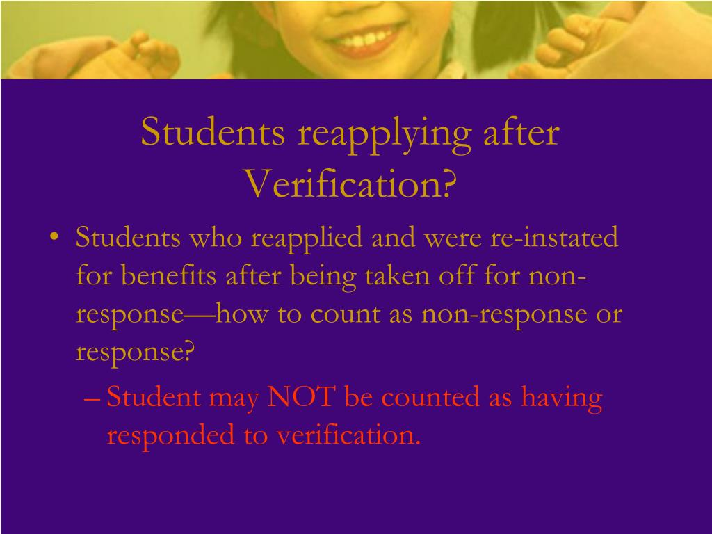Students reapplying after Verification?