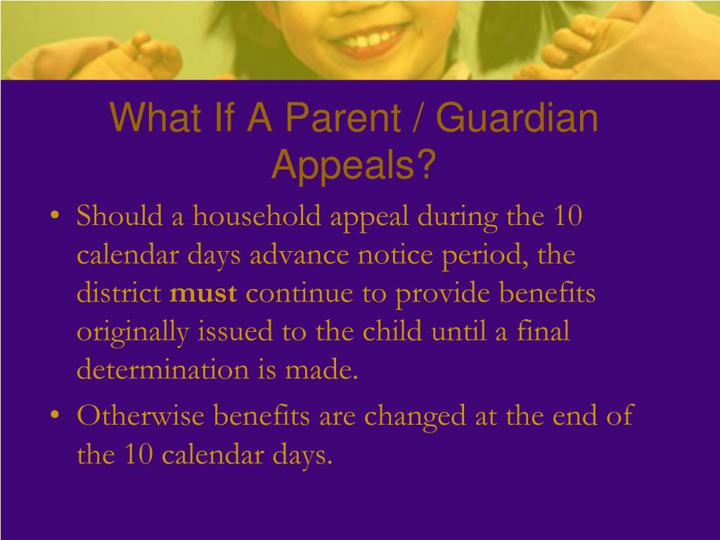 What If A Parent / Guardian Appeals?