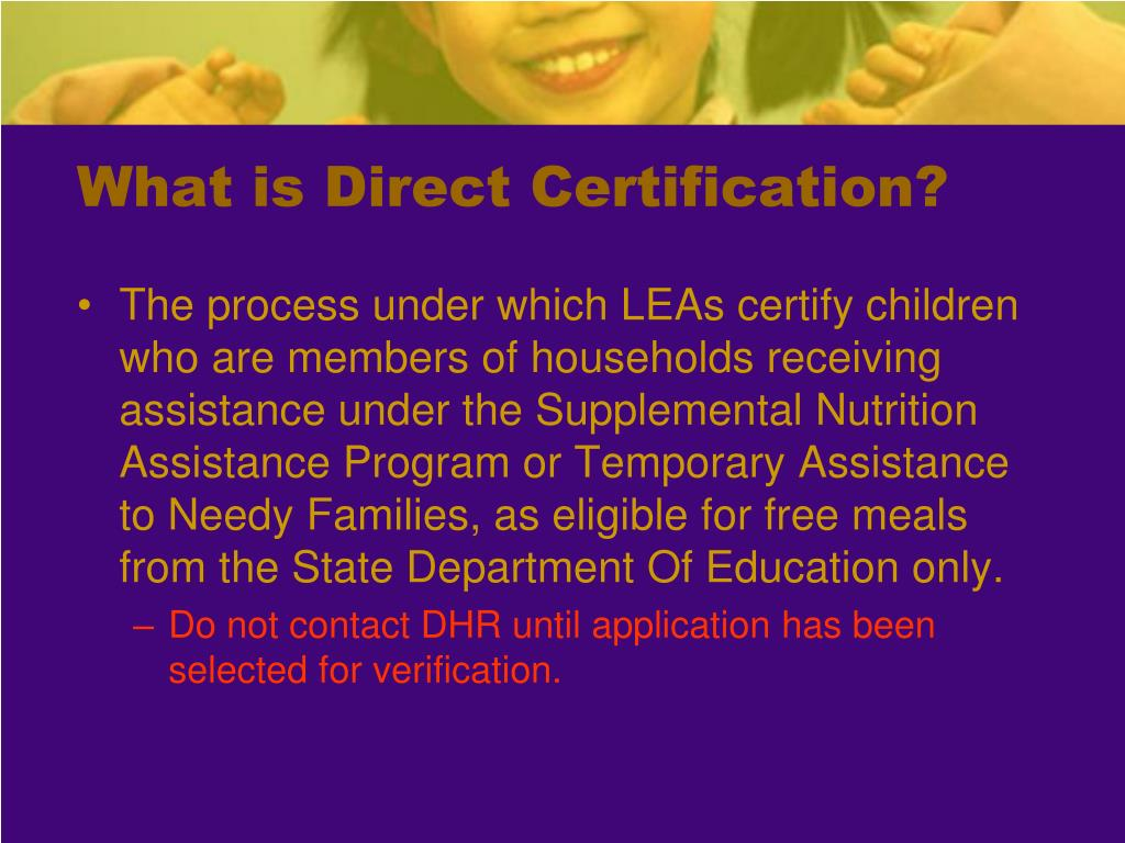 What is Direct Certification?