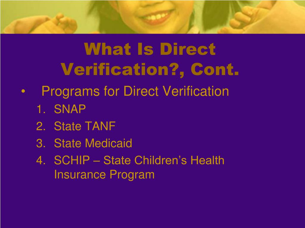 What Is Direct Verification?, Cont.
