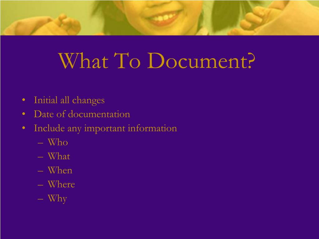 What To Document?