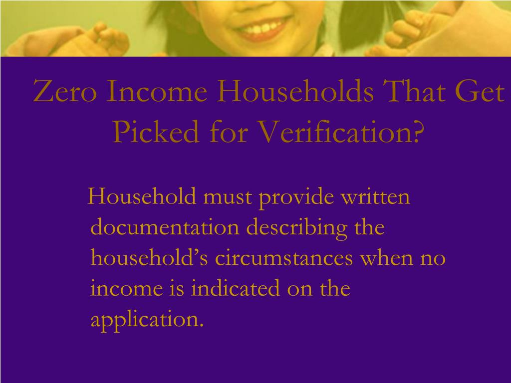 Zero Income Households That Get Picked for Verification?