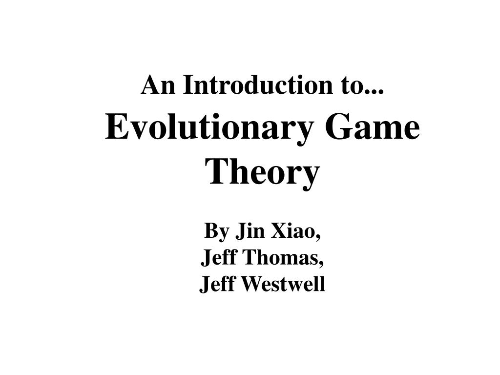 an introduction to evolutionary game theory l.