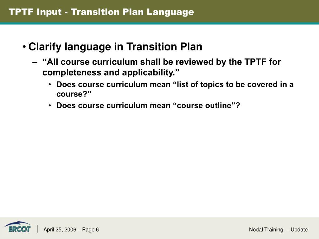 TPTF Input - Transition Plan Language