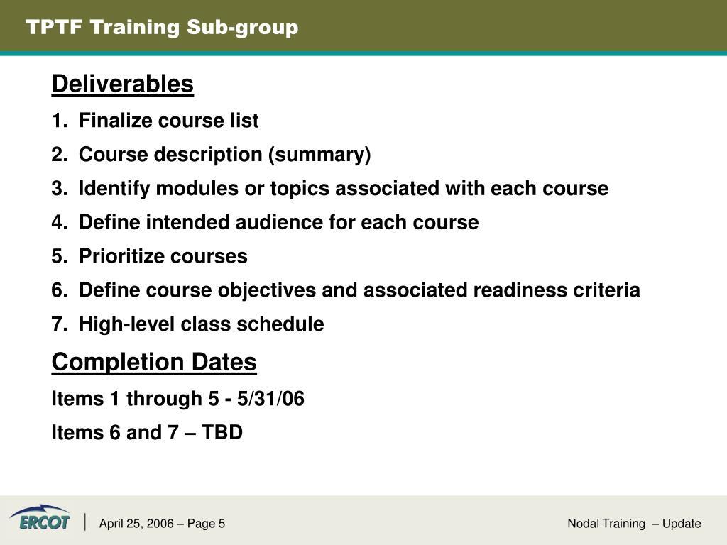 TPTF Training Sub-group