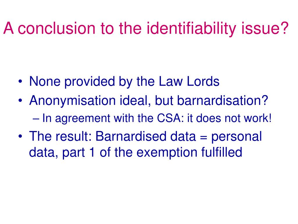 A conclusion to the identifiability issue?