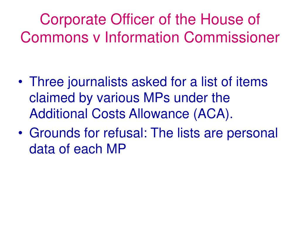 Corporate Officer of the House of Commons v Information Commissioner