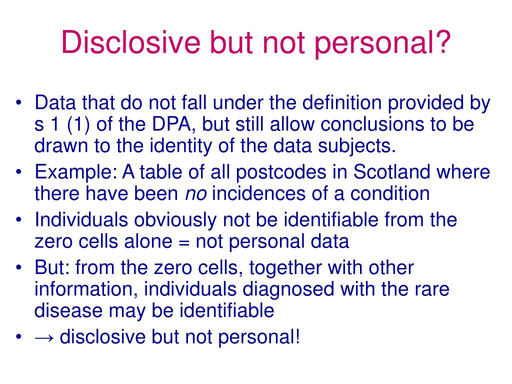 Disclosive but not personal?
