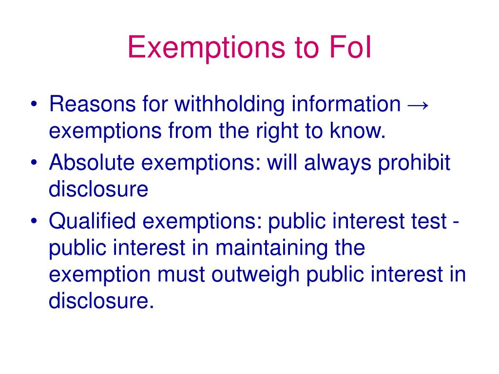 Exemptions to FoI