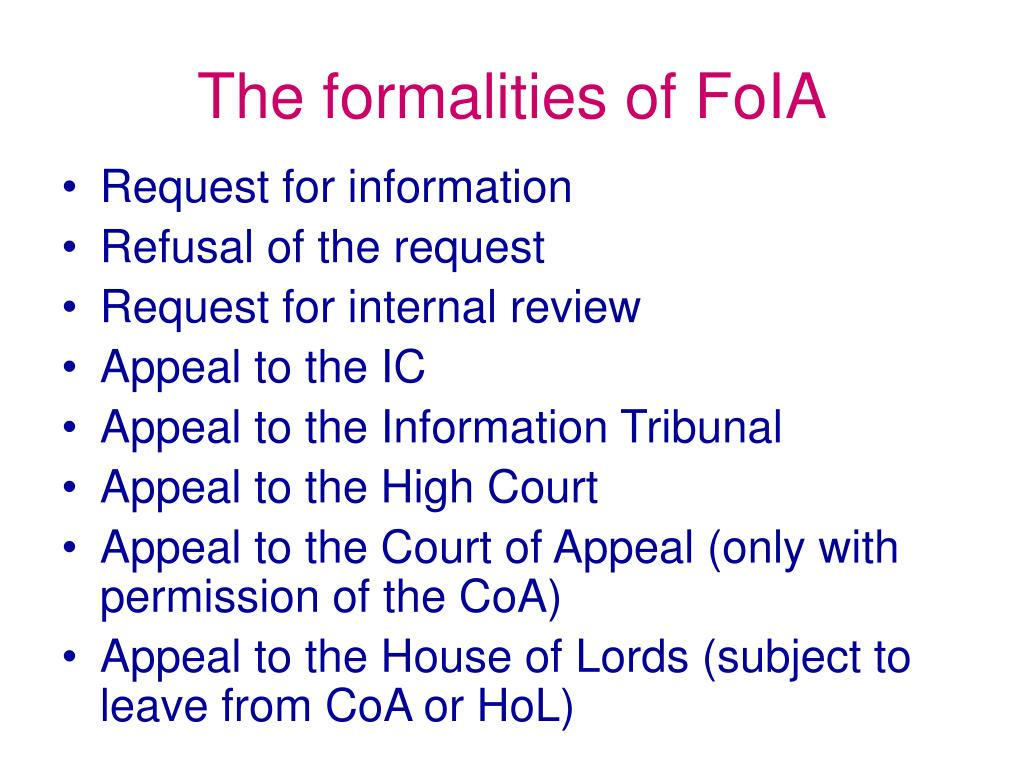 The formalities of FoIA