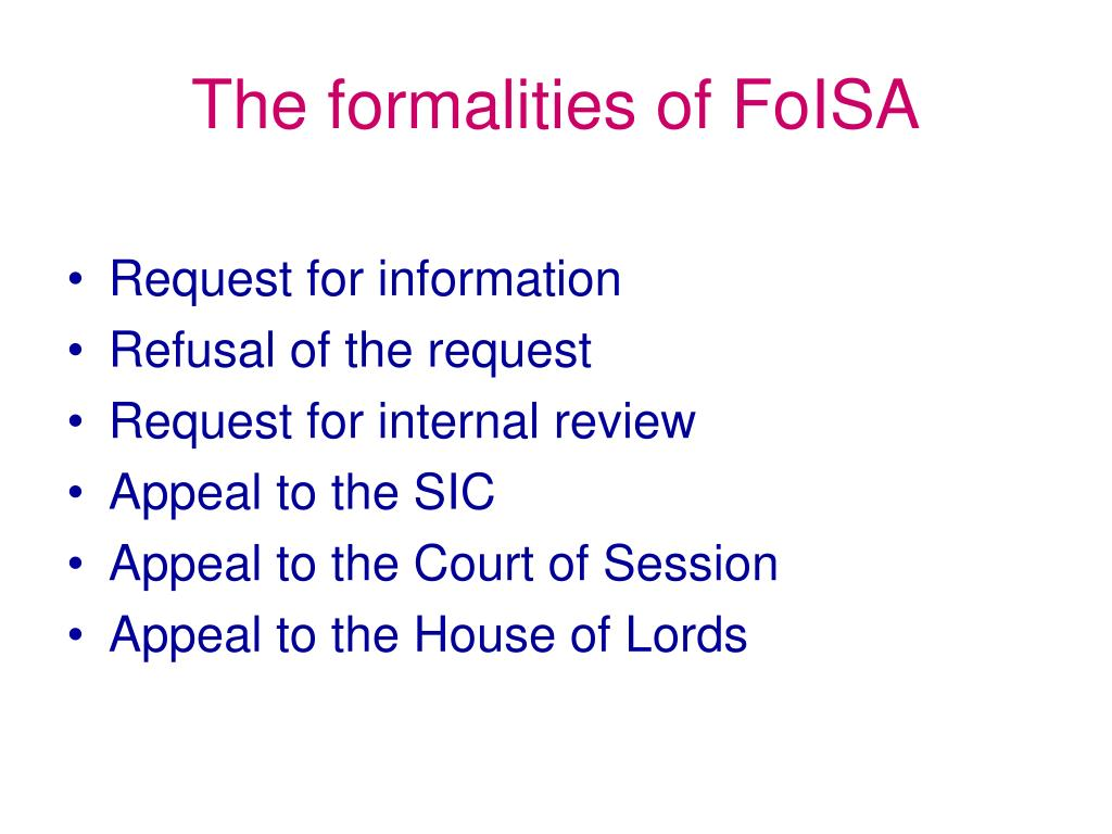 The formalities of FoISA