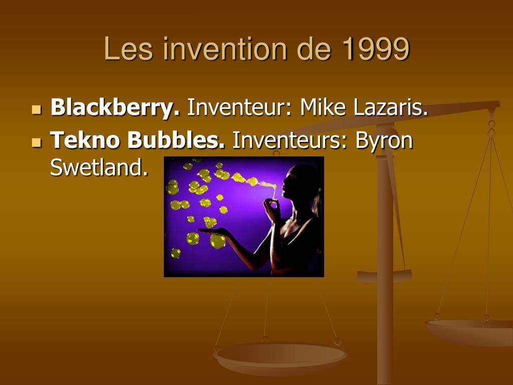 Les invention de 1999