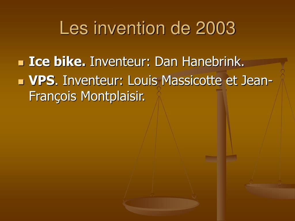 Les invention de 2003
