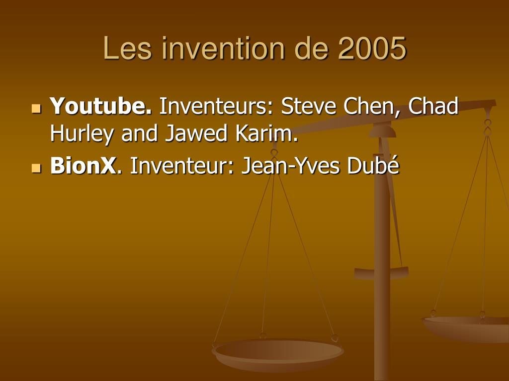 Les invention de 2005