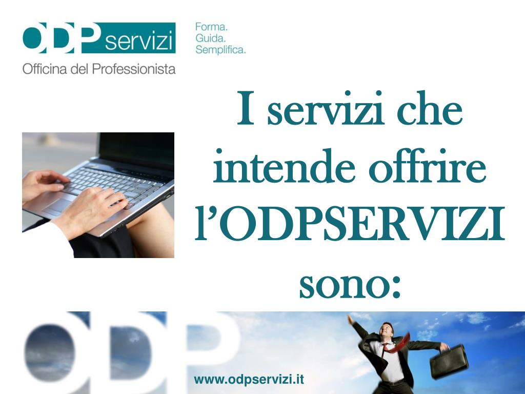 I servizi che intende offrire l'ODPSERVIZI sono:
