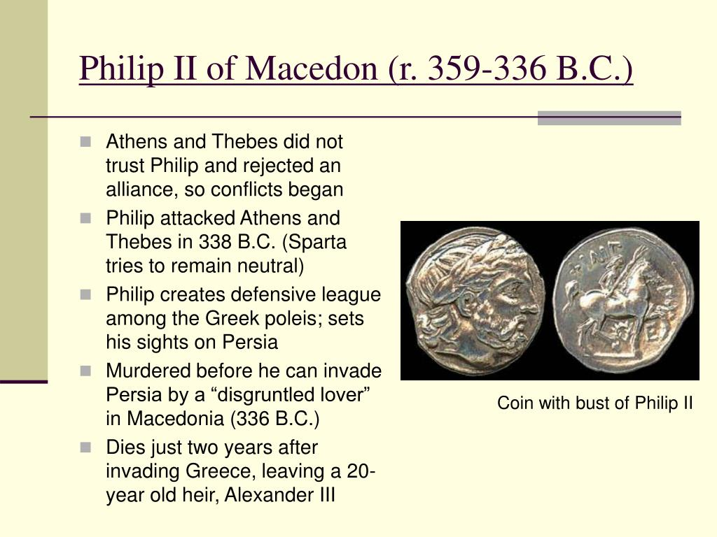 Philip II of Macedon (r. 359-336 B.C.)