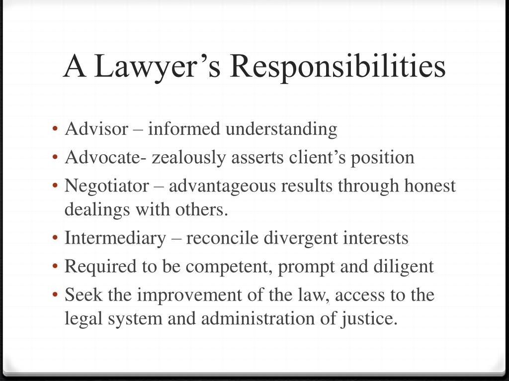 A Lawyer's Responsibilities
