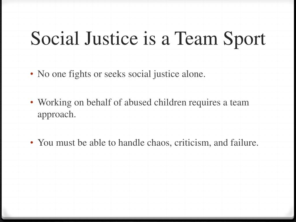Social Justice is a Team Sport