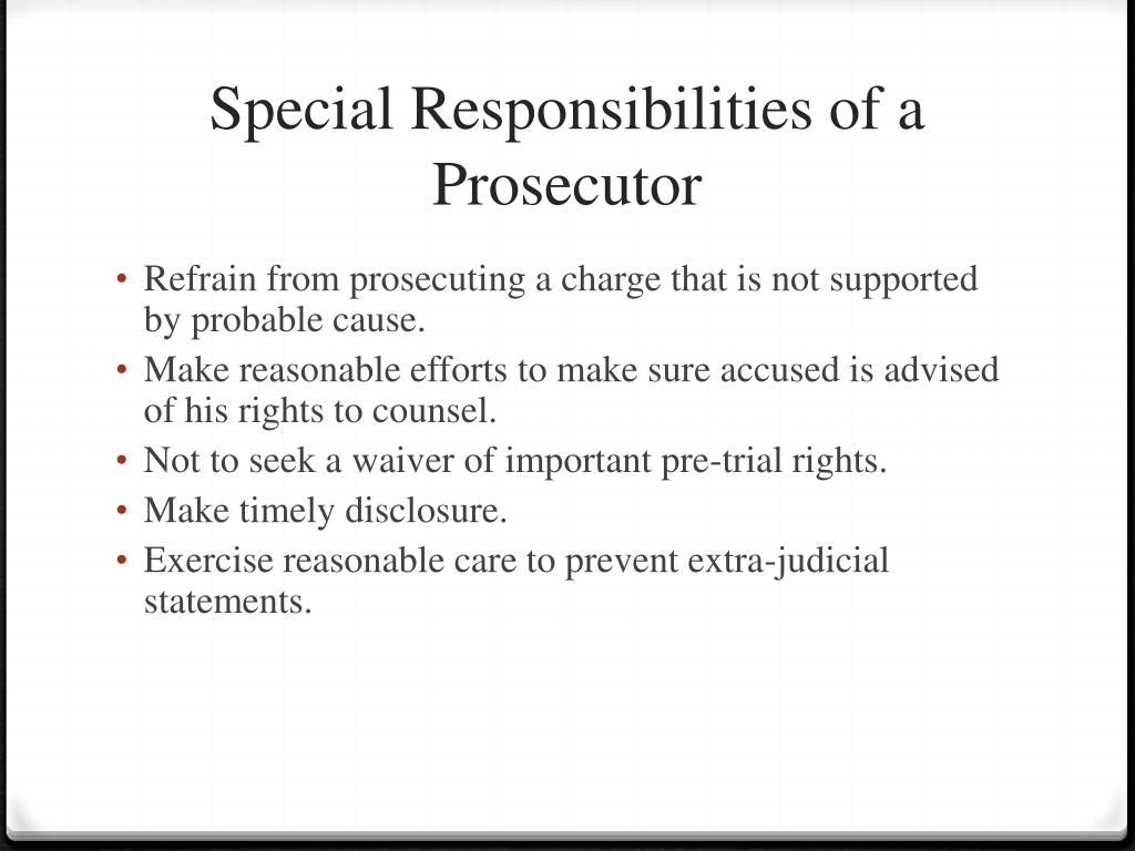 Special Responsibilities of a Prosecutor